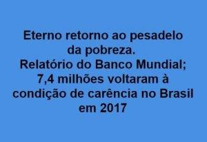 Pobreza,Brasil,Banco Mundial,Blog do Mesquita