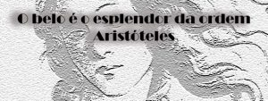 Beleza,Blog do Mesquita,Aristóteles